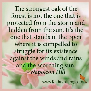 Quote of the Day - Strongest Oak tree