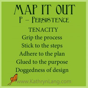 MAP IT OUT - Persistence - Tenacity