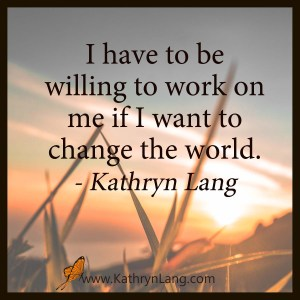 quote of the day- work on self to create change