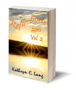 reflections and HOPE - 2010 - Kathryn C Lang