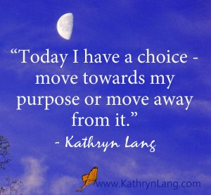 Quote of the Day - Move Towards Purpose
