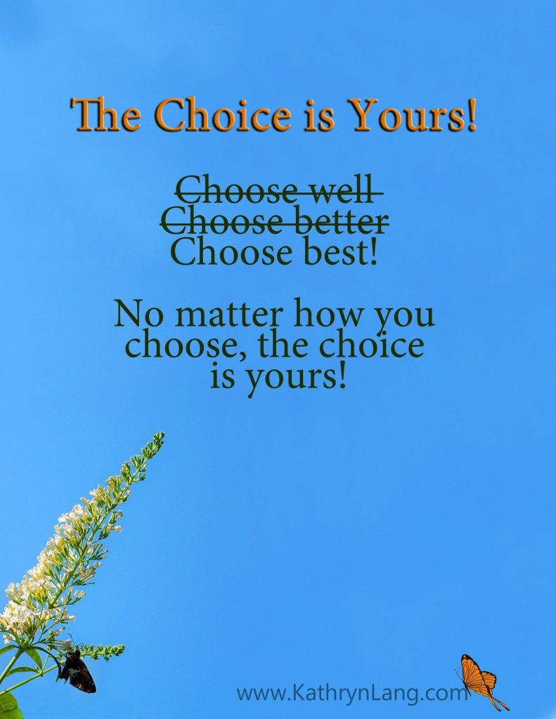 Quote of the Day - the choice is yours