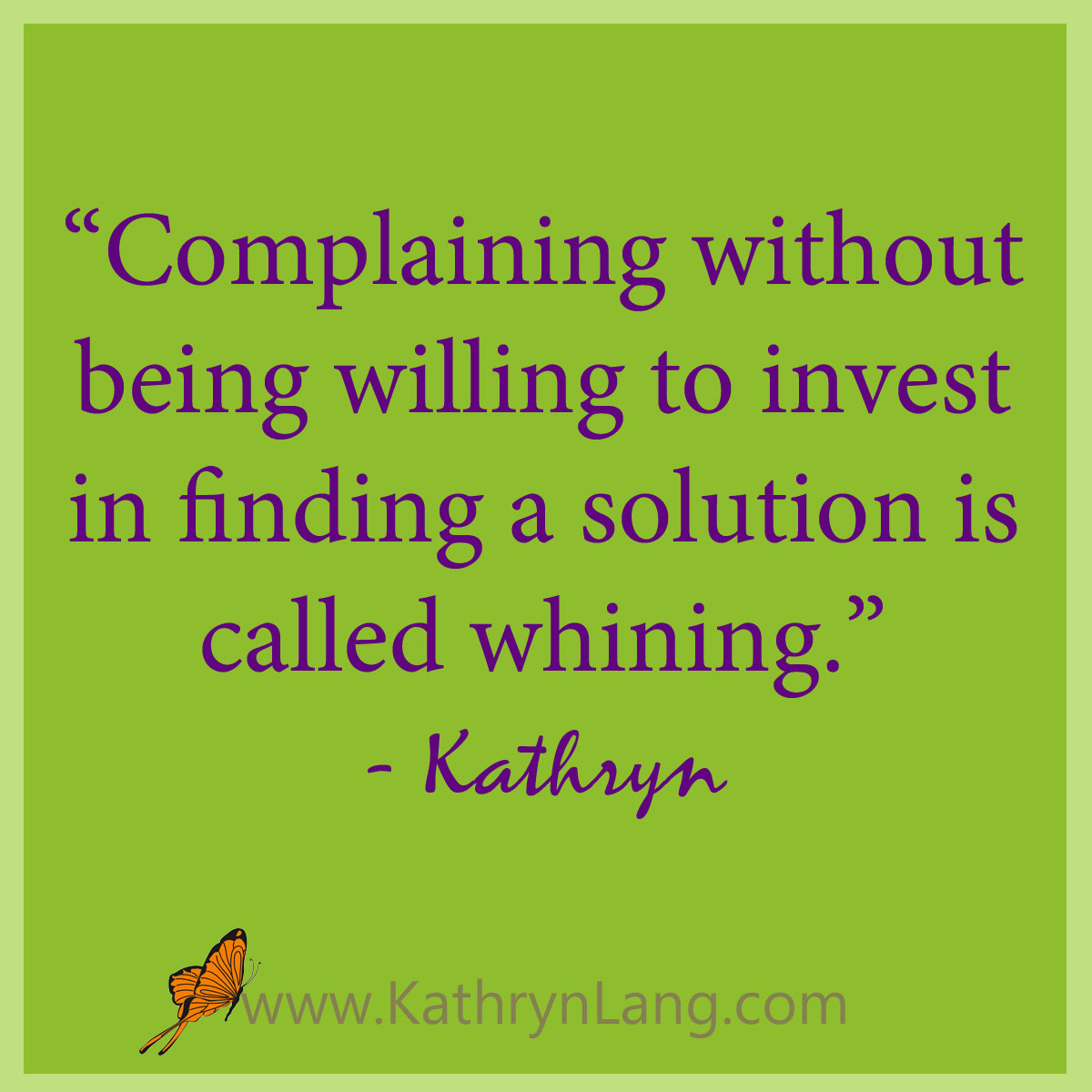 Complaining or Whining - Kathryn Lang