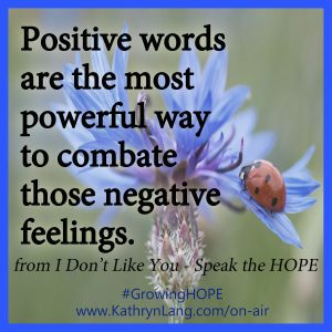 Words of Positive to Combat Negative
