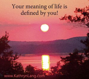 Sunset - define your meaning of life