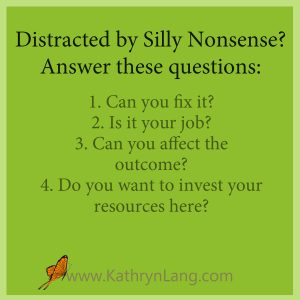 Distracted by Silly Nonsense