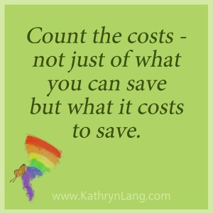 Count the cost of saving