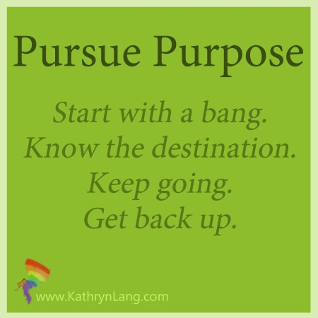 Pursue Purpose