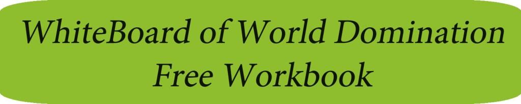 free whiteboard of world domination workbook