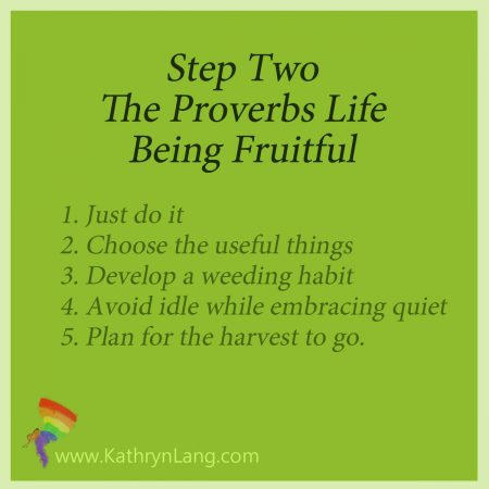 being fruitful step two for the proverbs life