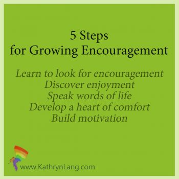 Take steps for growing encouragement