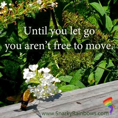 QuoteoftheDay - Let go to move