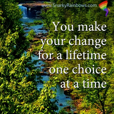 Quote of the Day - One Choice