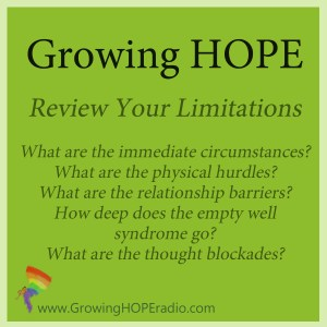 #GrowingHOPE - review your limitations