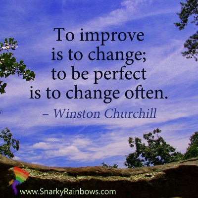 #Quoteoftheday - Winston Churchill - improve is to change
