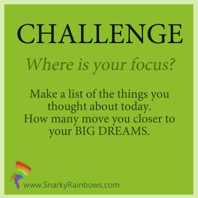 Challenge - where is your focus