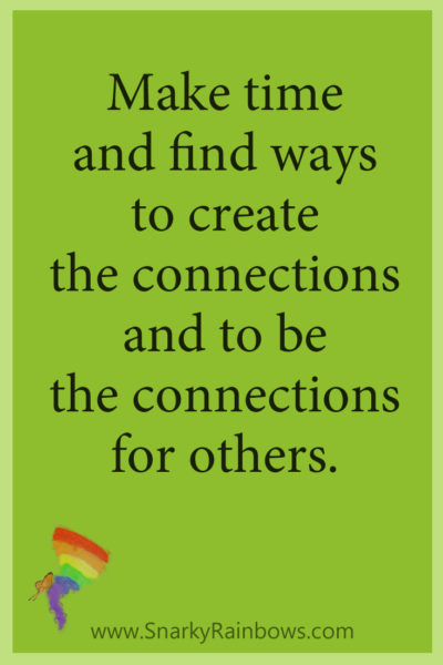 Growing HOPE quote make time for connections