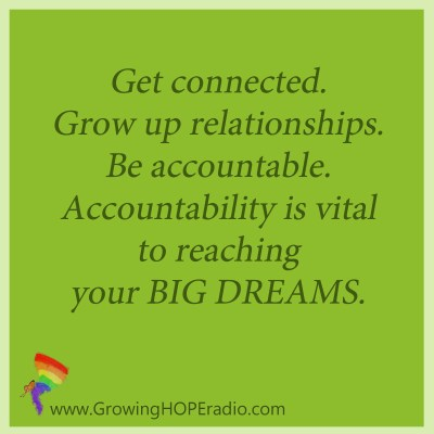 #GrowingHOPE Daily - get accountable