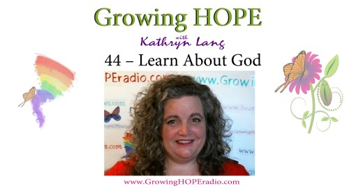 Growing HOPE Daily header - 44 - Learn about God