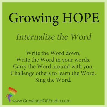 Growing HOPE Daily - 5 points - internalize the Word
