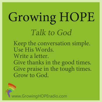 Growing HOPE Daily - 5 points - Talk to God