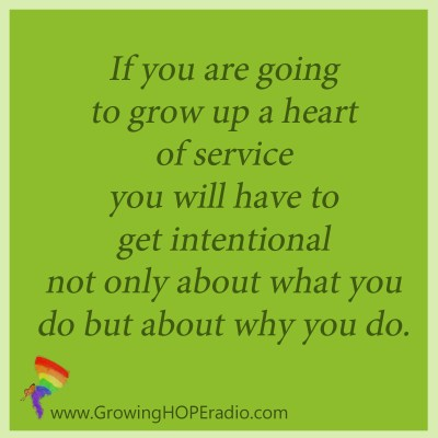 Growing HOPE Daily - quote - heart of service
