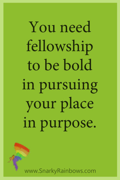 Growing HOPE daily - quote - pinterest - you need fellowship