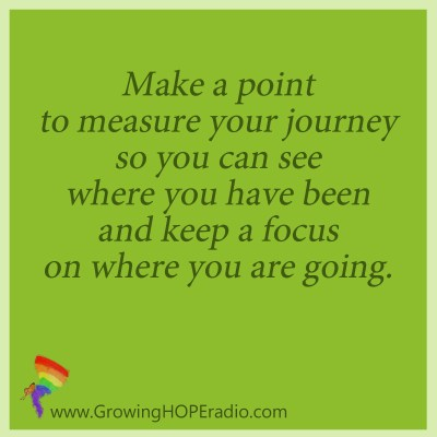 #GrowingHOPE Daily quote - make a point to measure