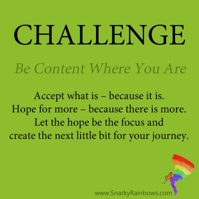 Daily Challenge - be content where you are