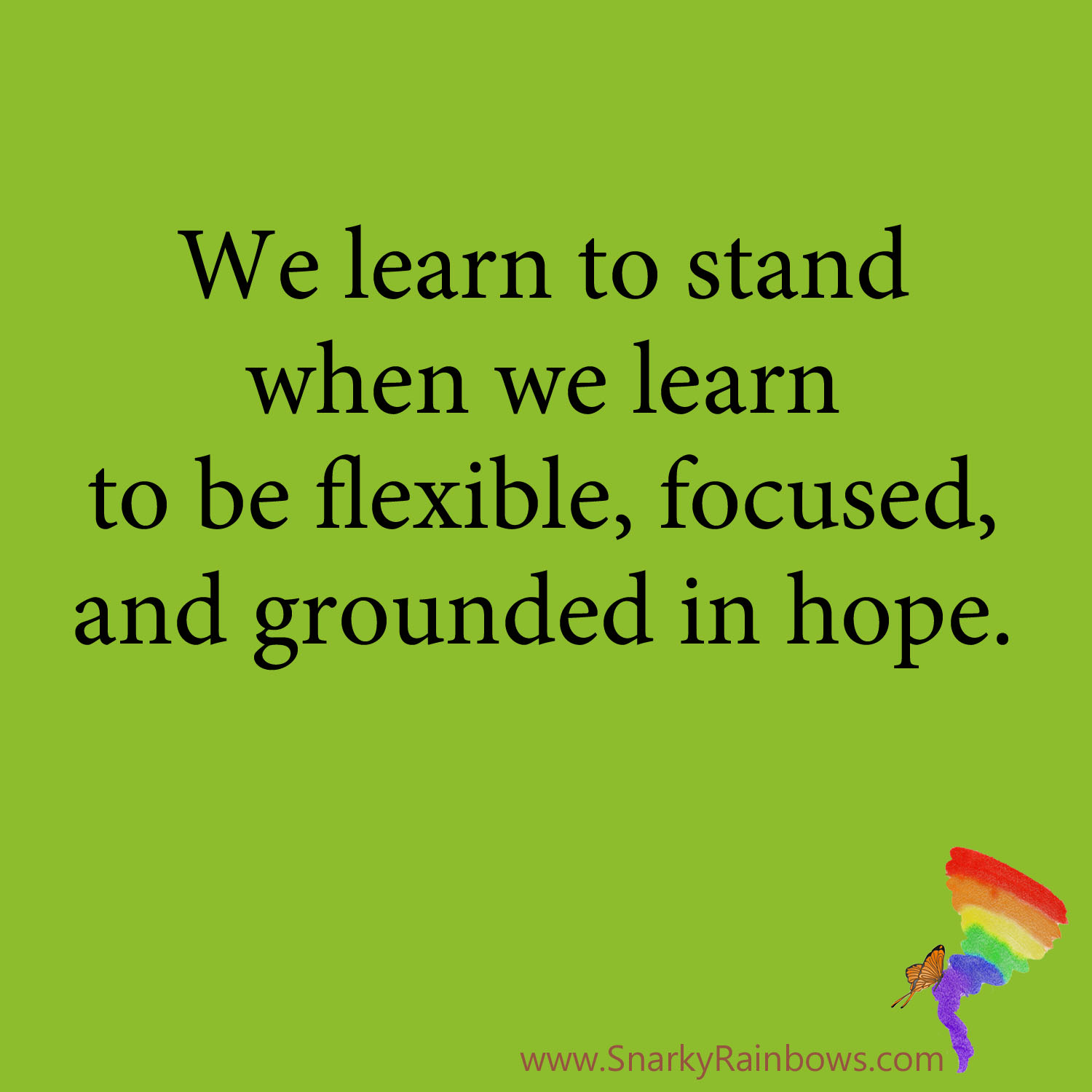Growing HOPE Daily - quote - learn to stand