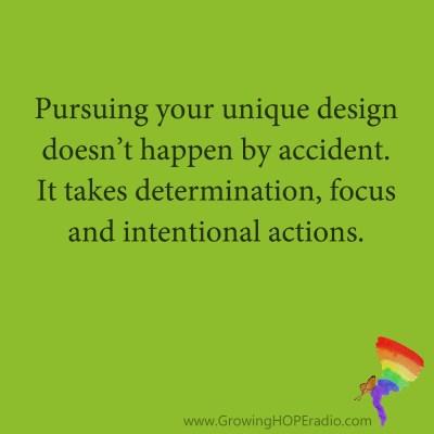 Growing HOPE Daily - quote - pursuing unique design