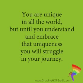 Growing HOPE quote embrace the uniqueness