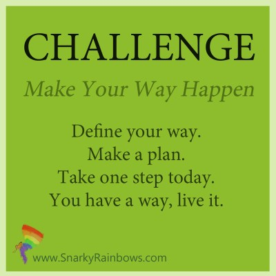 Challenge - make your way happen