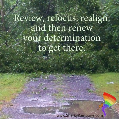 review refocus realign to keep going with the pavement ends