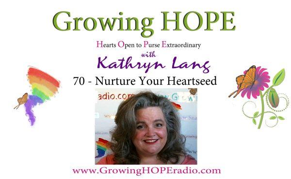 #GrowingHOPE Daily - Header - 70 Nurture your Heartseed