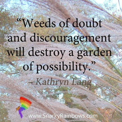#QuoteoftheDay - weeds of doubt