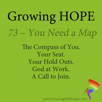 #GrowingHOPE Daily - 5 POints - 73 - You Need a Map