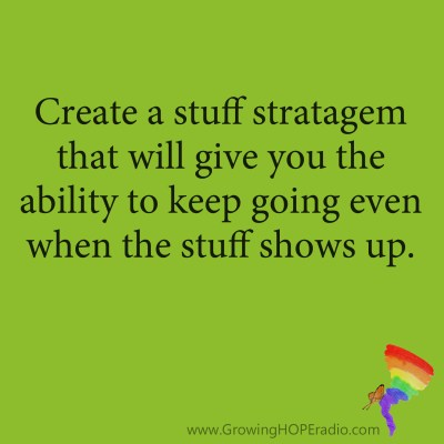 Growing HOPE Daily quote - stuff stratagem