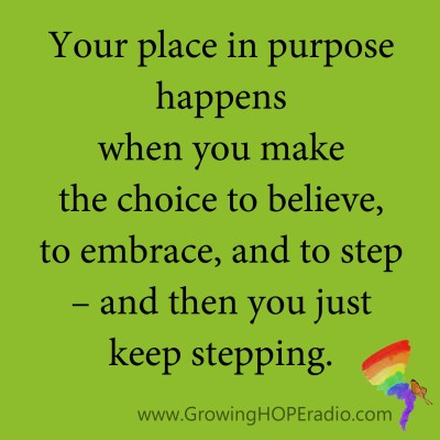Growing HOPE Daily quote - keep stepping