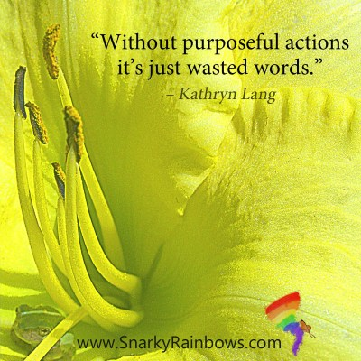 #QuoteoftheDay - purposeful action