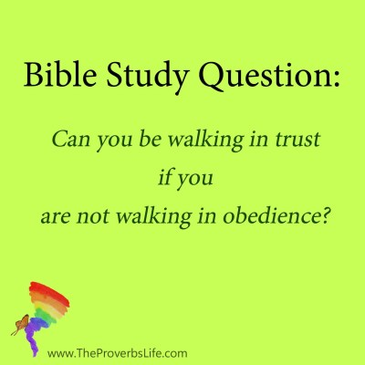 Bible Study Question - walking in obedience