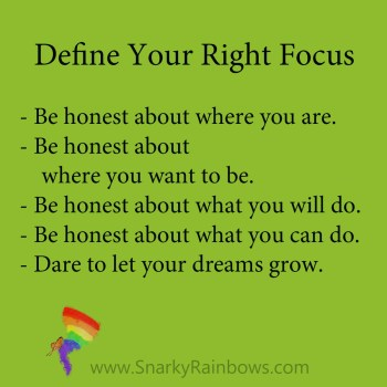 define your right focus