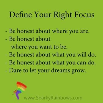 define your right focus