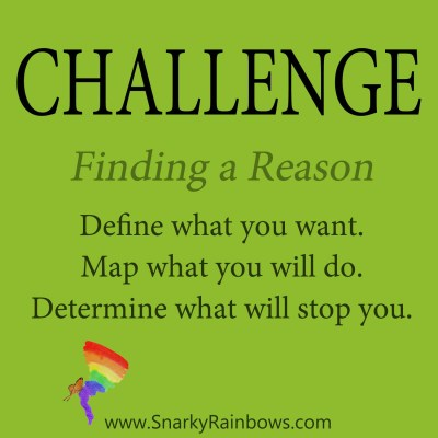 daily challenge - finding your reason