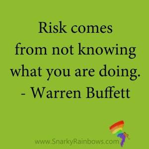 quote - warren buffett - where risk comes from