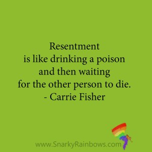 quote - carrie fisher - resentment
