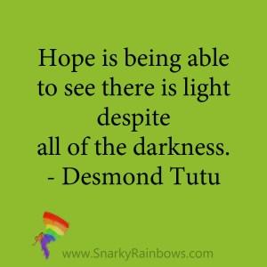 quote Desmond Tutu light despite darkness