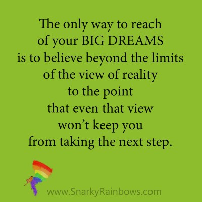 quote - believe beyond the limits