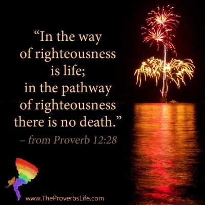 Scripture Focus - proverb 12:28