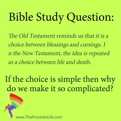 Bible Study Questions - simple choice between life or death